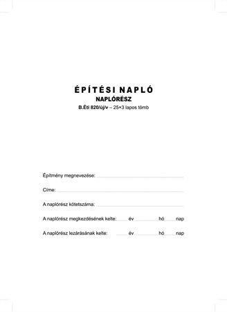 Nyomtatvány, építési napló, 25x3 + 9x3 betétlap, A4, VICTORIA B.ÉTI.820, 10 tömb/csomag